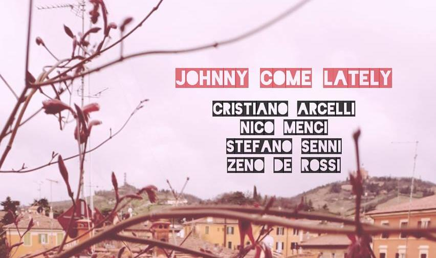 """Johnny Come Lately"" serata tributo al Ricomincio Da Tre Music Club"