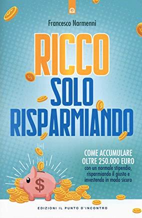 copertina del libro Ricco solo risparmiando