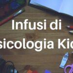 locandina Infusi di psicologia Kids a Perugia